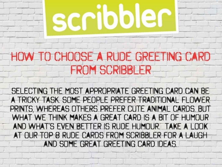 How to choose a rude greeting card from scribbler