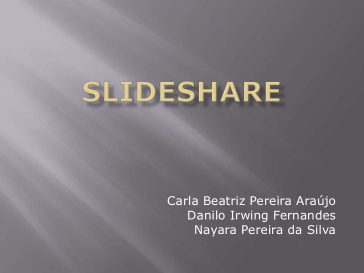 Carla Beatriz Pereira Araújo   Danilo Irwing Fernandes    Nayara Pereira da Silva