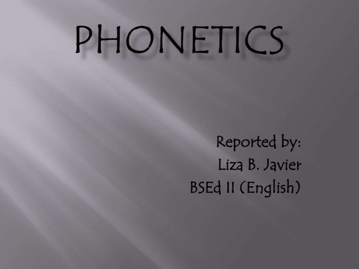 Reported by:   Liza B. JavierBSEd II (English)