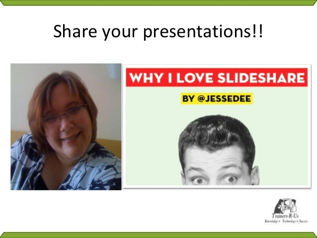 Share your presentations!!