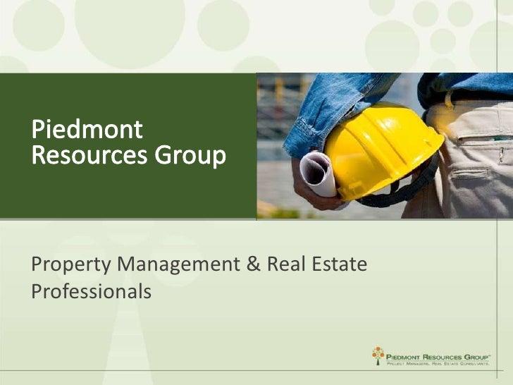 Piedmont Resources Group<br />Property Management & Real Estate Professionals<br />