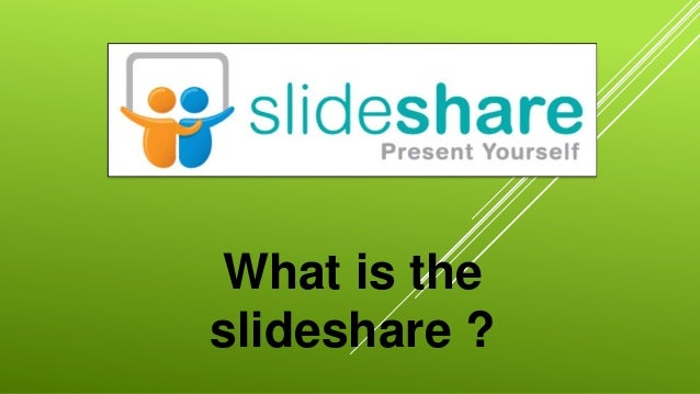 What is theslideshare ?