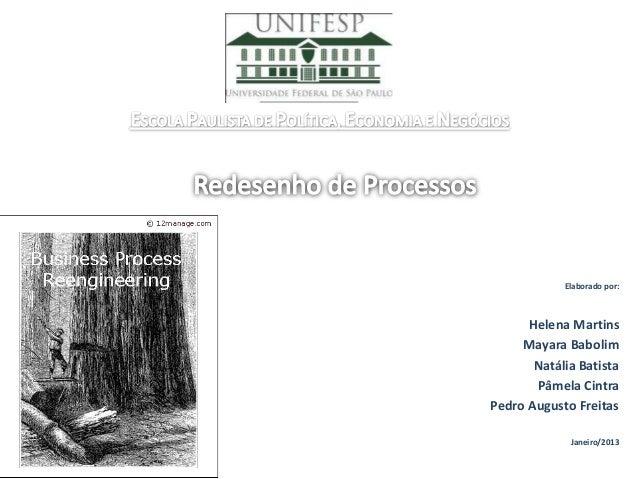 Elaborado por:      Helena Martins     Mayara Babolim       Natália Batista       Pâmela CintraPedro Augusto Freitas      ...