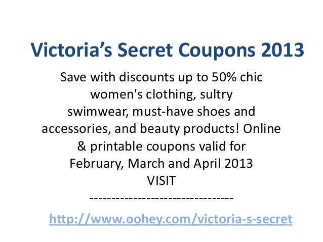 Victoria's Secret Coupons 2013    Save with discounts up to 50% chic         womens clothing, sultry     swimwear, must-ha...
