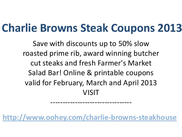 Charlie Browns Steakhouse Coupons Code February 2013 March