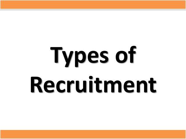 Types ofRecruitment
