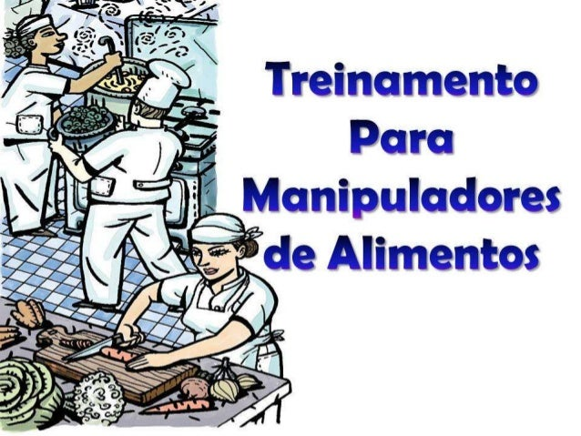 Treinamento Manipuladores de Alimentos