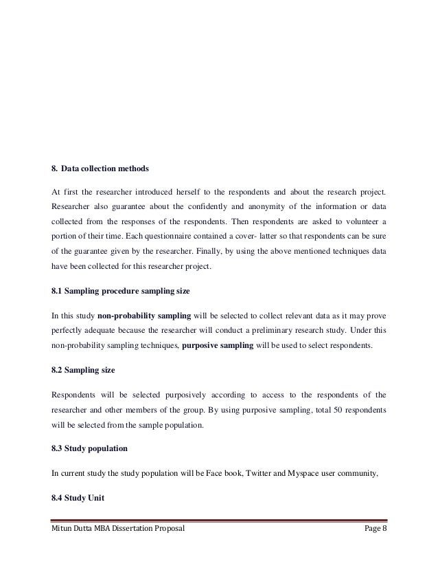Mitun Dutta MBA Dissertation Proposal Page 88. Data collection methodsAt first the researcher introduced herself to the re...