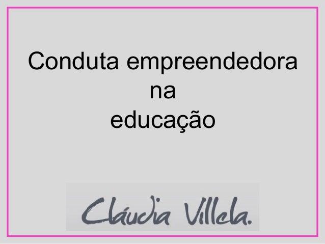 Conduta empreendedora na educação