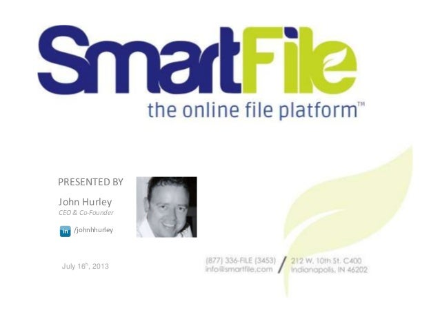 John Hurley CEO & Co-Founder /johnhhurley PRESENTED BY July 16h, 2013