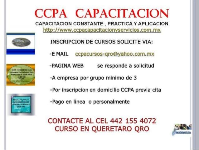 CAPACITACION QUERETARO QRO www.ccpacursos.mex.tl ccpacursos-qro@yahoo.com.mx 4421554072