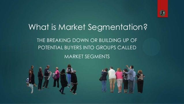 Market Segmentation Slide 2