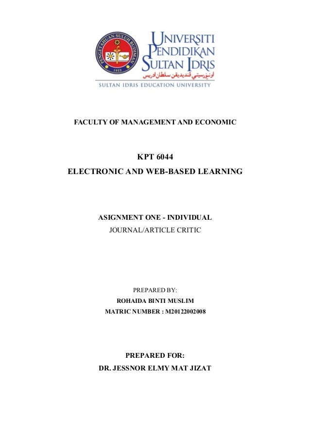 FACULTY OF MANAGEMENT AND ECONOMIC  KPT 6044 ELECTRONIC AND WEB-BASED LEARNING  ASIGNMENT ONE - INDIVIDUAL JOURNAL/ARTICLE...