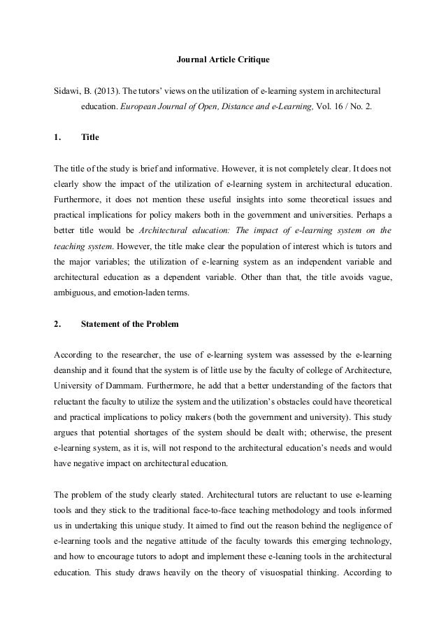 Journal Article Critique Sidawi, B. (2013). The tutors' views on the utilization of e-learning system in architectural edu...
