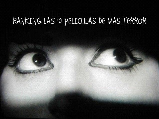 RANKING LAS 10 PELICULAS DE MAS TERROR