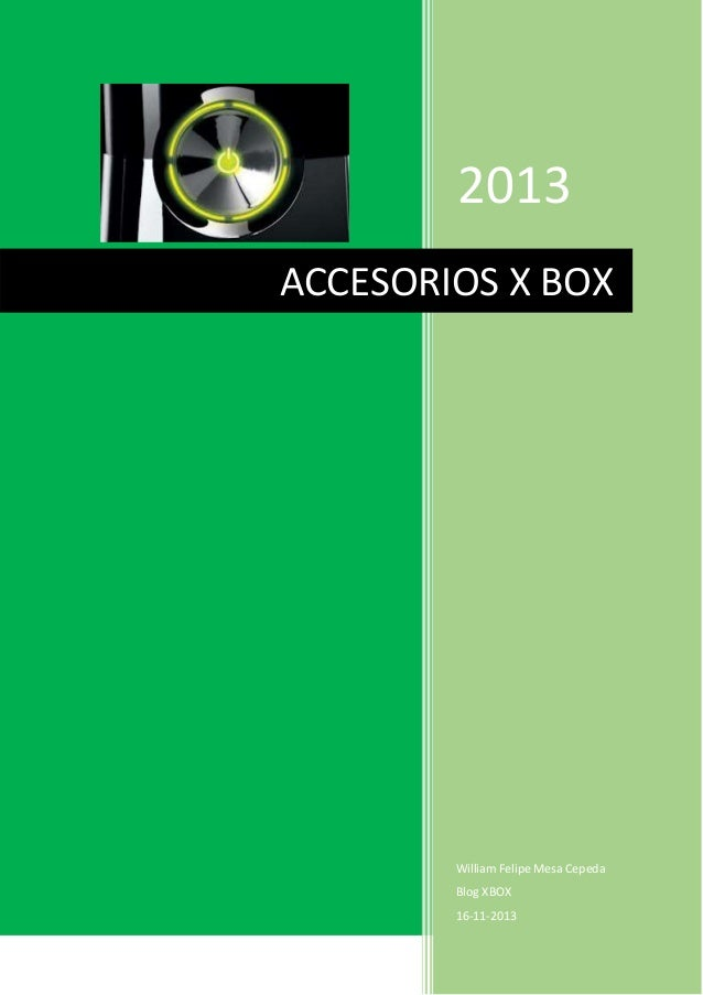 2013 ACCESORIOS X BOX  William Felipe Mesa Cepeda Blog XBOX 16-11-2013