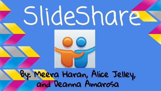 http://www.flickr.com/photos/93233530@N02/8531875879/  SlideShare By: Meera Haran, Alice Jelley, and Deanna Amarosa