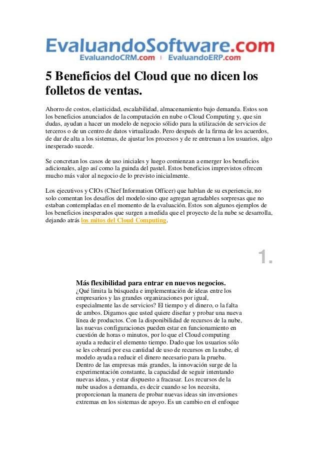5 Beneficios del Cloud que no dicen los folletos de ventas. Ahorro de costos, elasticidad, escalabilidad, almacenamiento b...