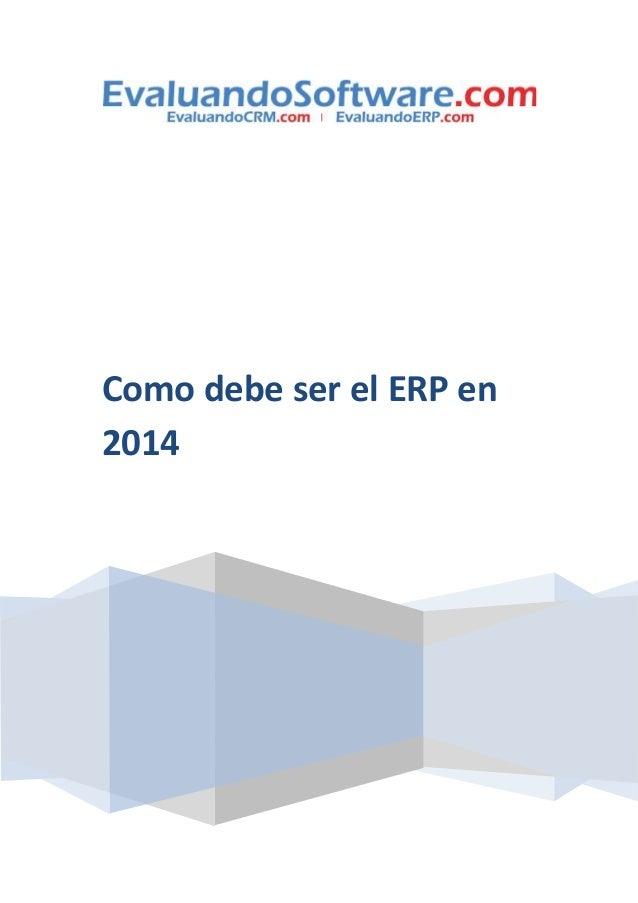Como debe ser el ERP en 2014