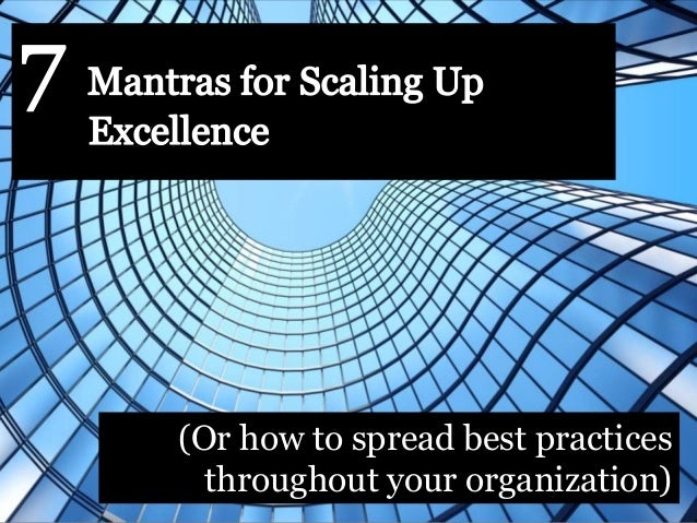 (Or how to spread best practices throughout your organization)