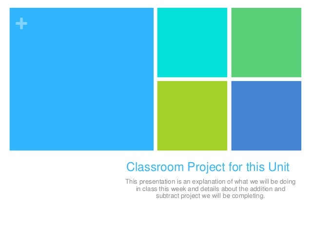 + Classroom Project for this Unit This presentation is an explanation of what we will be doing in class this week and deta...