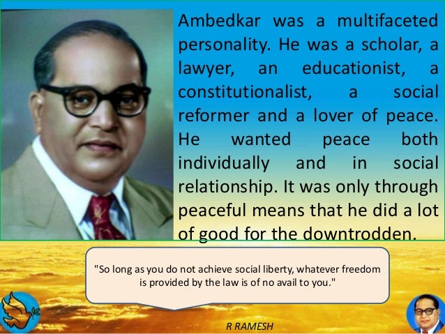 essay on dr br ambedkar Of babasaheb dr br ambedkar published by the government of maharashtra unpublished manuscripts of dr ambedkar and several other papers were.