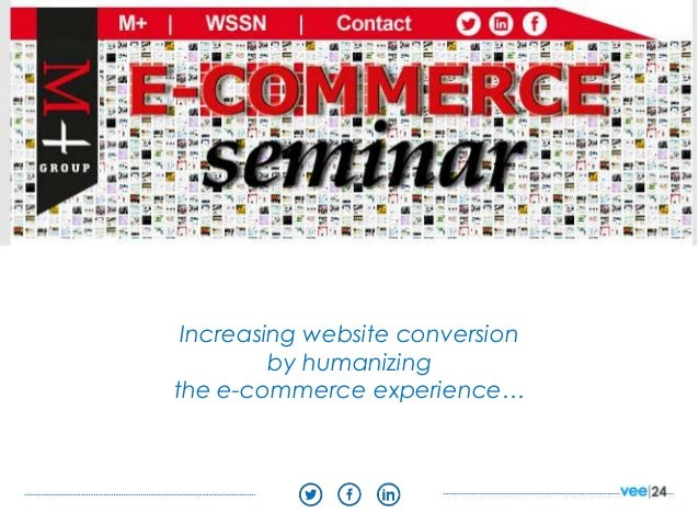 Increasing website conversion by humanizing the e-commerce experience…