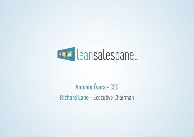 Antonio Évora - CEO Richard Lane - Executive Chairman