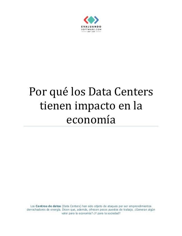 Por qué los Data Centers tienen impacto en la economía Los Centros de datos (Data Centers) han sido objeto de ataques por ...