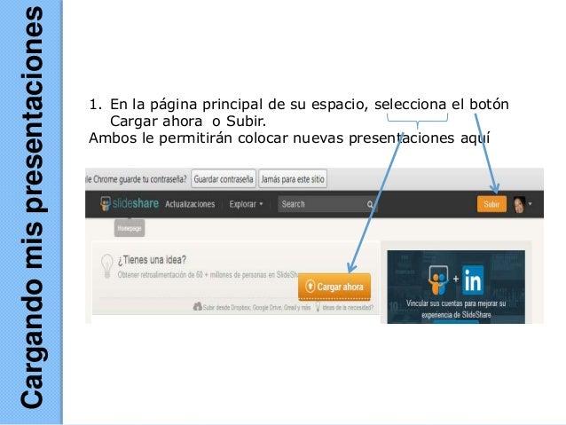 1. En la página principal de su espacio, selecciona el botón Cargar ahora o Subir. Ambos le permitirán colocar nuevas pres...