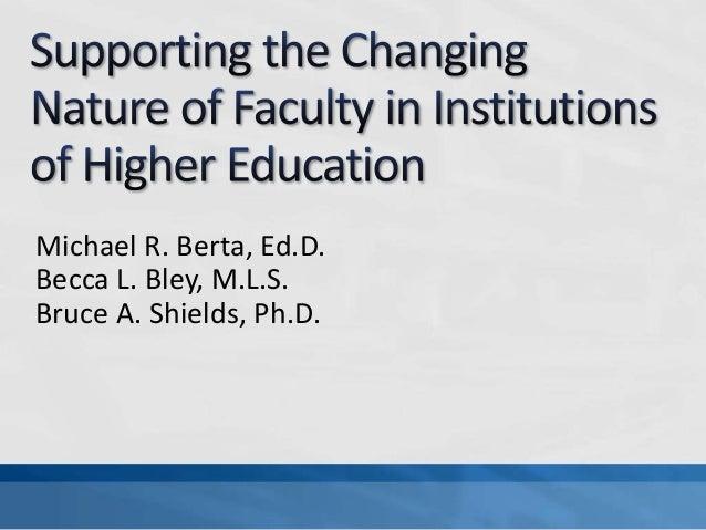 Michael R. Berta, Ed.D. Becca L. Bley, M.L.S. Bruce A. Shields, Ph.D.