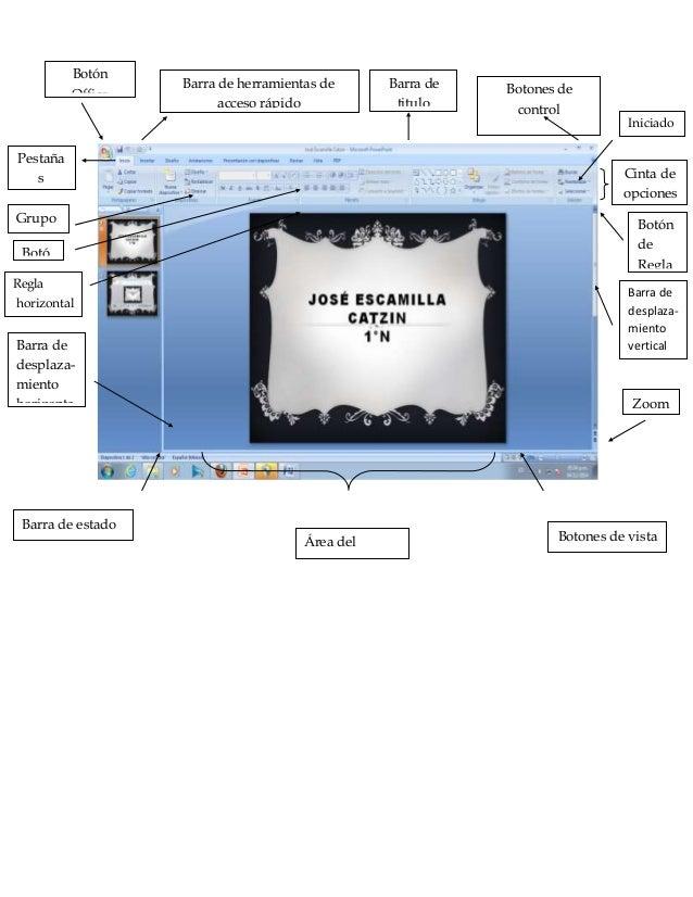 Botón  Office  Barra de herramientas de  acceso rápido  Barra de  titulo  Botones de  control  Cinta de  opciones  Pestaña...