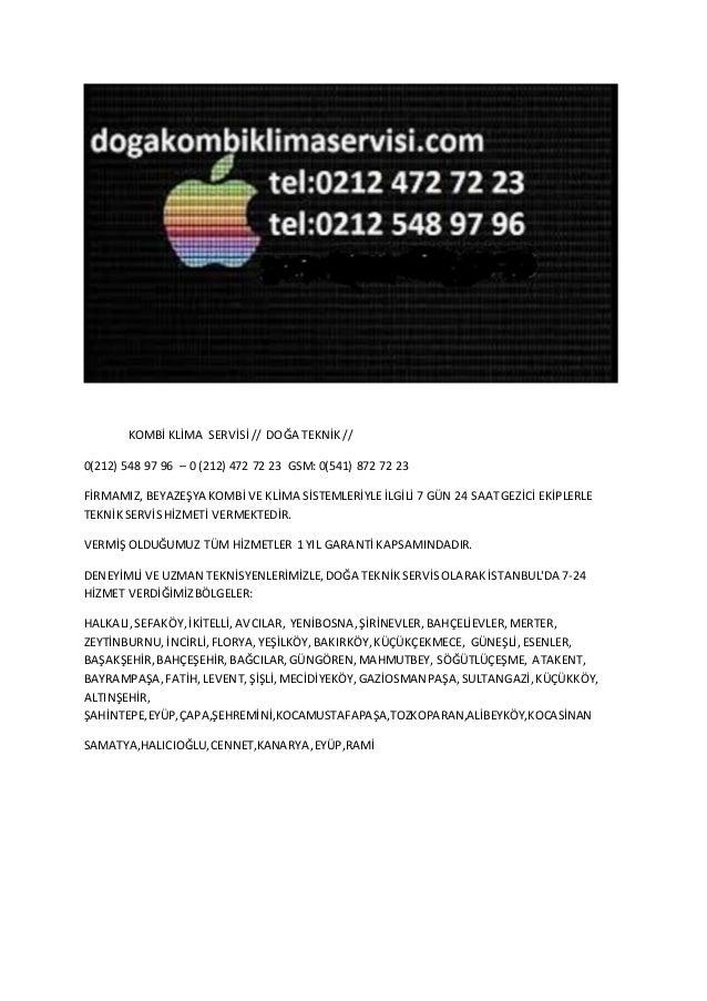 KOMBİ KLİMA SERVİSİ// DOĞA TEKNİK// 0(212) 548 97 96 – 0 (212) 472 72 23 GSM: 0(541) 872 72 23 FİRMAMIZ, BEYAZEŞYA KOMBİ V...