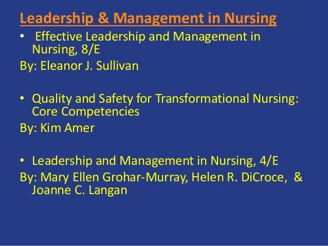 Leadership & Management in Nursing • Effective Leadership and Management in Nursing, 8/E By: Eleanor J. Sullivan • Quality...