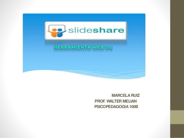 MARCELARUIZ PROF. WALTER MELIAN PSICOPEDAGOGIA100B