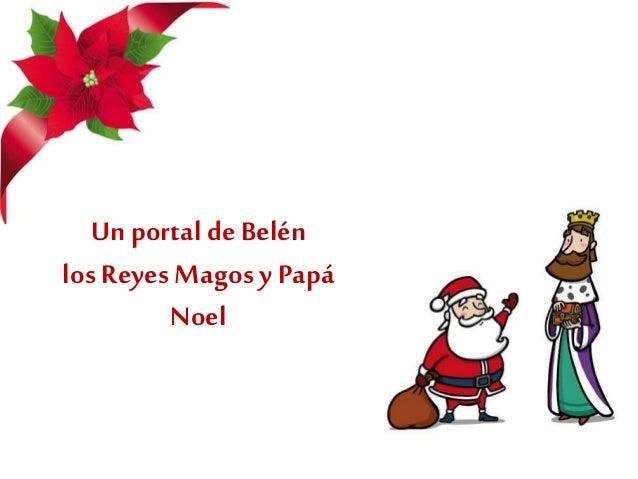 Un portal deBelén los Reyes Magos y Papá Noel