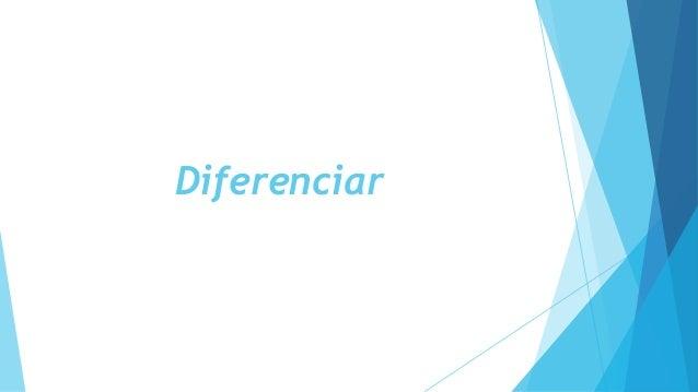 Diferenciar