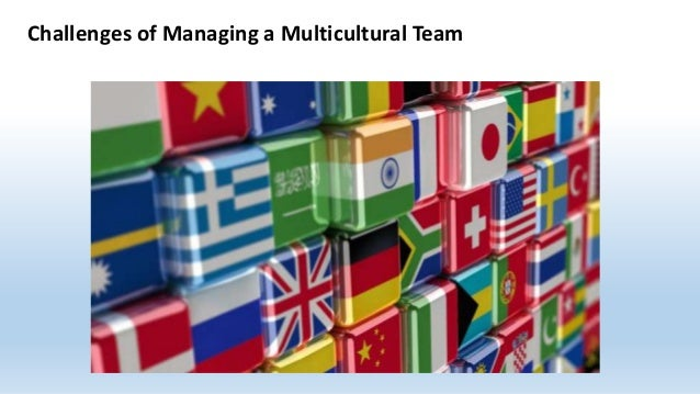 hbr managing multicultural teams We've combed through hundreds of harvard business review articles and selected the most important ones to help you manage culturally diverse employees, whether they're dispersed around the world or you're working with a multicultural team in a single location.