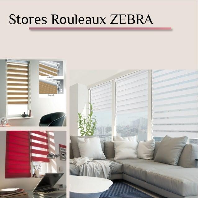 Stores Rouleaux ZEBRA
