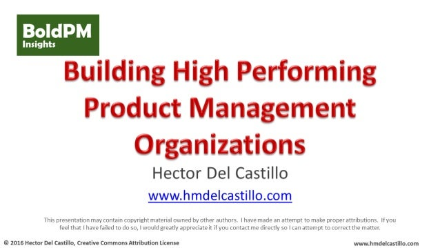 "For Further Reading • ""Most Products Fail, What Product Management Organizations Can Do,"" Hector Del Castillo, Linkedln Pu..."