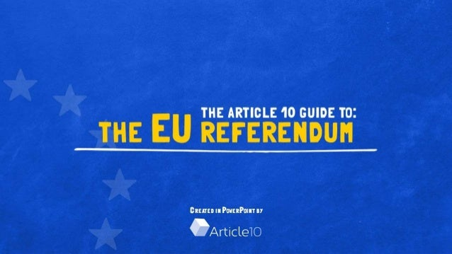 The Article 10 Guide to The EU Referendum