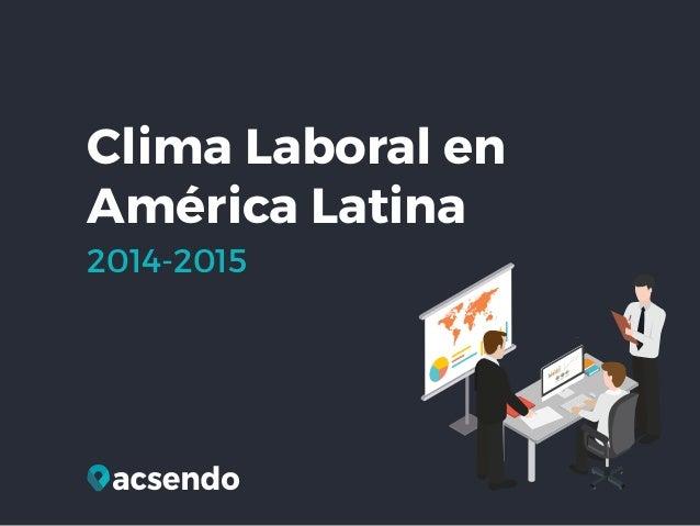 Clima Laboral en América Latina 2014-2015