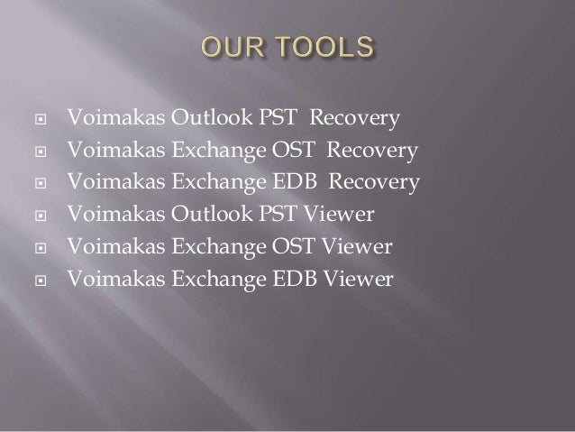 PST, OST, EDB Reparing and Recovery Tool