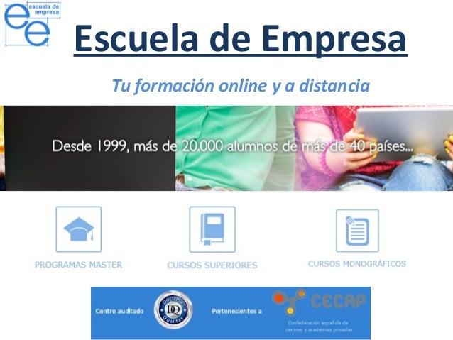 Escuela de Empresa Tu formación online y a distancia