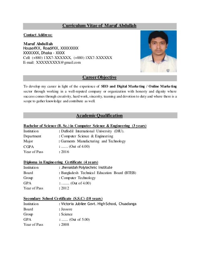 Curriculum Vitae Of Maruf Abdullah Contact Address: Maruf Abdullah  House#XX, ...