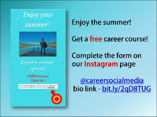 Enjoy your summer! Get FREE career course!