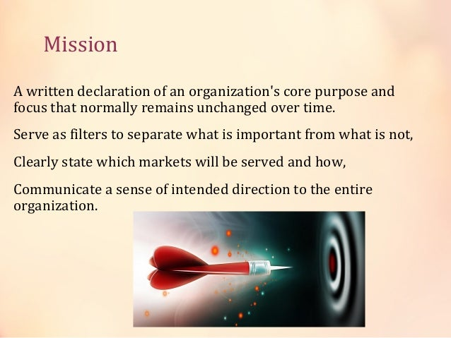 Difference- mission and vision • A mission is different from a vision in that the former is the cause and the latter is th...