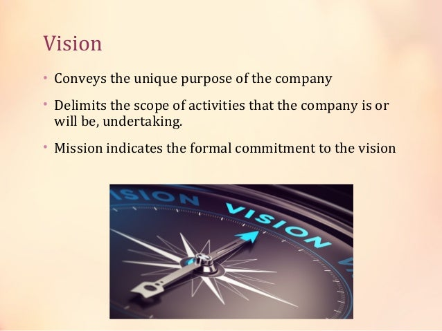 Objectives • Mission statement gives the basis for objectives. • Quantified form of the goals i.e. the general statement o...