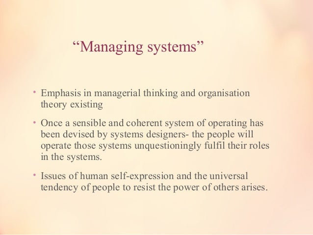 """""""Management of work"""" • Willingness to 'go along' with the requirements of others or fit into the demands of systems is tig..."""