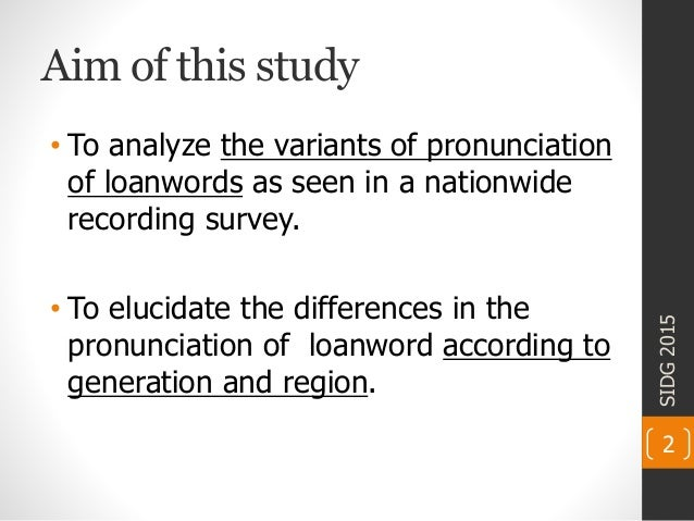 Study on Phonetic Variation of Modern Japanese Loanwords Slide 2